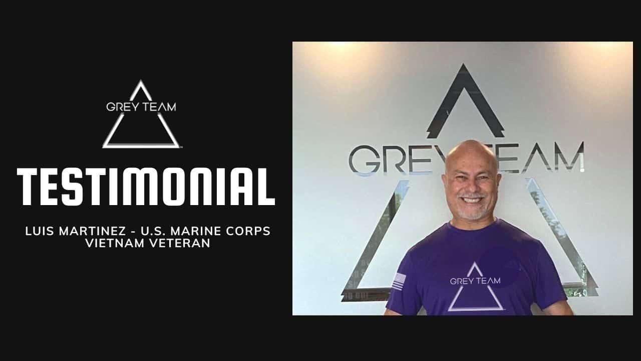 Grey Team Testimonial Video   Luis Martinez U S  Marine Corps Vietnam Veteran