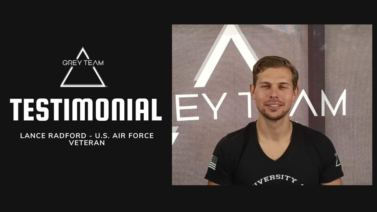 Lance Radford Grey Team Testimonial Video - Air Force Special Forces Transition To Civilian Life