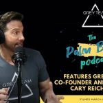Palm Beach Podcast features Grey Team Co Founder and President Cary Reichbach.