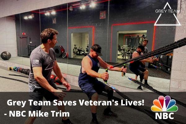 Grey Team Saves Veterans Lives NBC Mike Trim